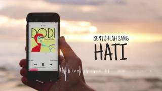 Dodi Hidayatullah - Hati l Official Lyric Video