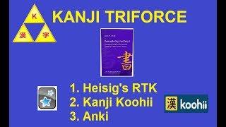 Kanji Triforce: Heisig's RTK + Kanji Koohi + Anki