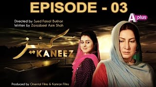 Kaneez - Episode 3 | A Plus