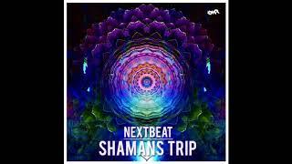 NextBeat+-+Shamans+Trip+%28Full+EP%29+%E1%B4%B4%E1%B4%B0