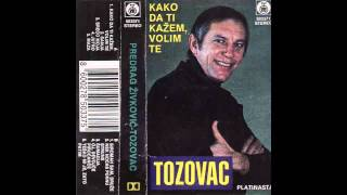 Predrag Zivkovic Tozovac - Sreco moja - (Audio 1991) HD