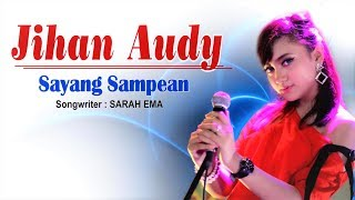 Jihan Audy - Sayang Sampean (Official Lyric Video)