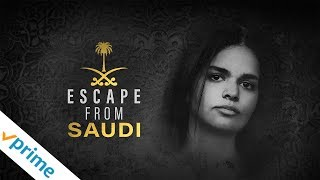 Escape From Saudi | Trailer | Available Now