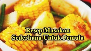 Resep Masakan Sederhana Untuk Pemula