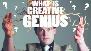What is Creative Genius?  Ep.5