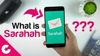 What is Sarahah App & How To Use It ??