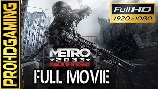Metro 2033 Redux (PC) I Full Movie I Hardcore Walkthrough [HD]