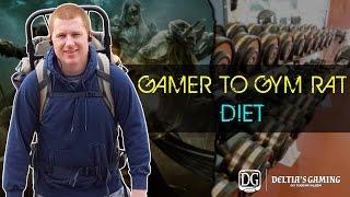 Gamer to Gym Rat - Part 3 - Diet