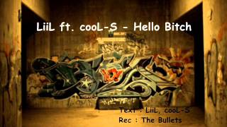 LiiL ft. cooL-S - Hello Bitch ( 2014 )