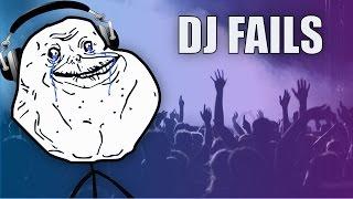 DJ Fails!