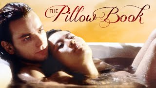 THE PILLOW BOOK - Digitally Remastered, Film Movement Classics Trailer