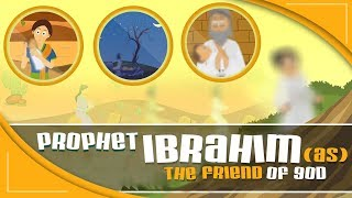Quran Stories for Kids in English | Story of Prophet Ibrahim (AS) | Prophet Stories For Children