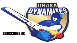 Dhaka Dynamites squad , Player list and profile details video for 4th BPL t20 2016