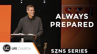 SZNS: Always Prepared