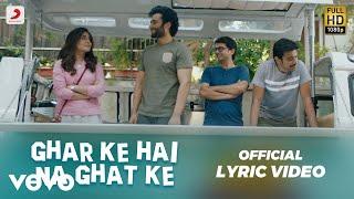 Ghar Ke Hai Na Ghat Ke - Official Lyric Video | Jackky & Kritika | Bappi Lahiri