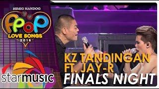 KZ Tandingan and Jay-R - Himig Handog P-Pop Love Songs 2016 Finals Night