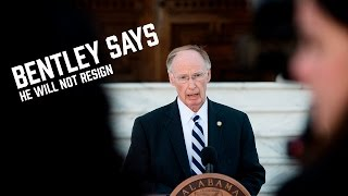 Governor Bentley says he will not resign