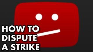 How to Dispute a Strike -- DMCA Process Explained
