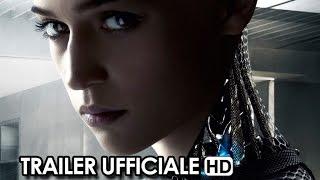 EX MACHINA Trailer Ufficiale Italiano (2015) - Alex Garland Movie HD