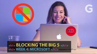 Getting Rid of Microsoft Isn't So Easy   Blocking Tech Giants: Week 4
