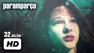 Paramparça Dizisi - Paramparça 32. Bölüm İzle (Yeni Sezon)