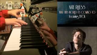 """Nate Ruess – """"What This World Is Coming To"""" Ft. Beck (Advanced Piano Cover)"""