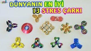 DÜNYANIN EN İYİ 13 STRES ÇARKI ! The Best 13 Fidget Spinners in The World ! Eğlenceli Çocuk Videosu