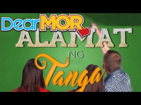 Xxx Mp4 Dear MOR Alamat Ng Tanga The Carla Story 05 04 16 3gp Sex