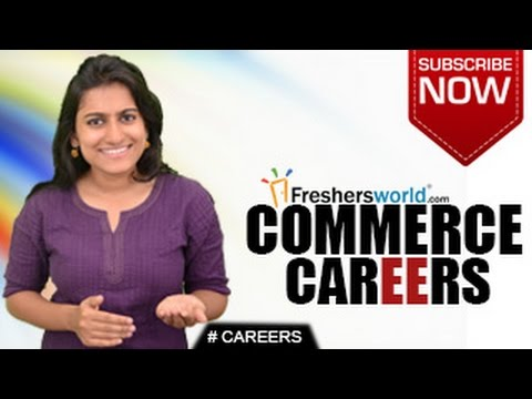 CAREERS IN COMMERCE – B.Com M.Com MBA Business Firm Trade Consultant Top Recruiters Salary Package