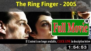 The Ring Finger 2005 - Full HD Movie ON-Line