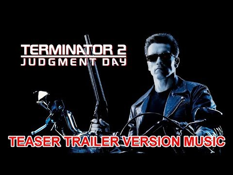 Xxx Mp4 TERMINATOR 2 JUDGMENT DAY Teaser Trailer Music Version Official Movie Soundtrack Theme Song 3gp Sex