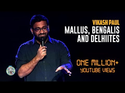 Xxx Mp4 Vikash Paul On Mallus Vs Bengalis Delhiites Stand Up Comedy 3gp Sex
