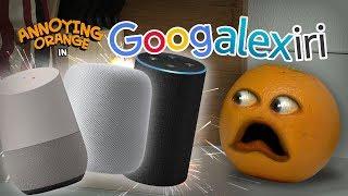 Annoying Orange - Googalexiri!