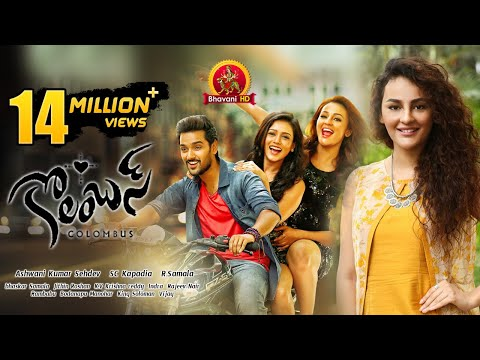 Xxx Mp4 Columbus Full Movie 2017 Latest Telugu Movies Sumanth Ashwin Seerat Kapoor Misthi 3gp Sex