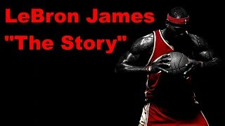 LeBron James - The Story Of Just A Kid From Akron Ohio (2000-2016) ᴴᴰ