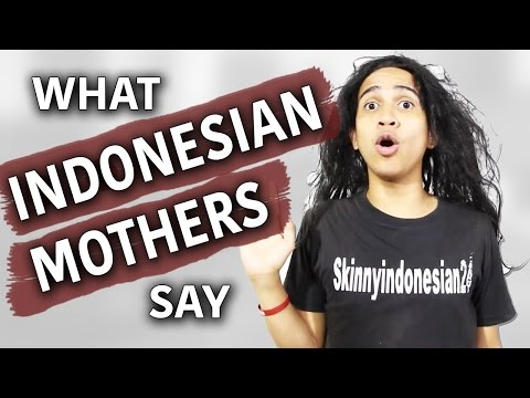 What Indonesian Mothers Say
