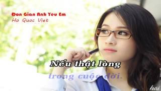 Đơn Giản Anh Yêu Em (Karaoke)   -  Hồ Quốc Việt