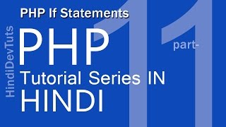 php tutorials in hindi part-11 | If Statements