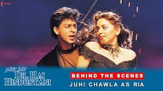Phir Bhi Dil Hai Hindustani | Behind The Scenes | Juhi Chawla As Ria | Shah Rukh Khan
