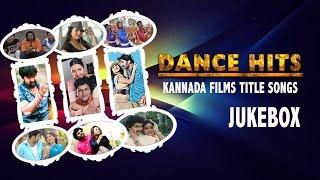 Kannada Songs | Kannada Dance Title Songs Jukebox | Kannada Hits Songs