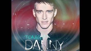 Danny Saucedo - Tonight  (official) [Hq]