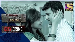 City Crimes - Dark Moments | Crime Patrol | The Double Murder Case | Mumbai