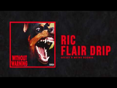 Offset & Metro Boomin Ric Flair Drip Official Audio