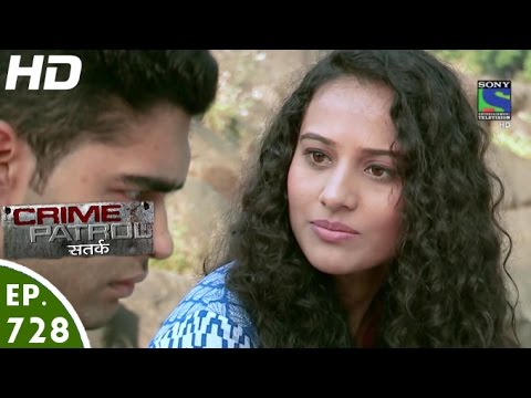 Crime Patrol - क्राइम पेट्रोल सतर्क - Mukammal - Episode 728 - 28th October, 2016