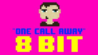 One Call Away (8 Bit Remix Cover Version) [Tribute to Charlie Puth] - 8 Bit Universe
