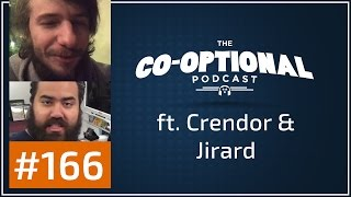 The Co-Optional Podcast Ep. 166 ft. Crendor & Jirard [strong language] - April 16th, 2017