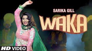 Sarika Gill: WAKA Video Song | Harf Cheema | Desi Routz | New Punjabi Song 2016
