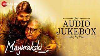 Mayurakshi - Full Movie Audio Jukebox | Soumitra C, Prosenjit C, Indrani H, Sudipta C & Gargee R