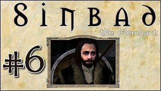 M&B: Warband - Sinbad the Merchant - Episode 6