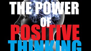 THE POWER OF POSITIVE THINKING | AUDIOBOOKS FOR SUCCESS
